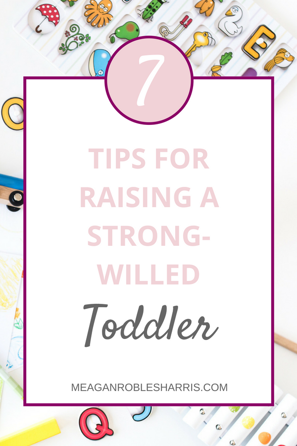 Parenting is hard enough! Here are 7 tips on how to handle a strong-willed toddler without going crazy or feeling like a bad parent.  Here's your terrible twos survival plan.